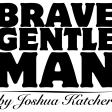 Brave Gentleman1